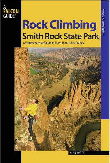 The Watts Smith Rock Climbing Guide